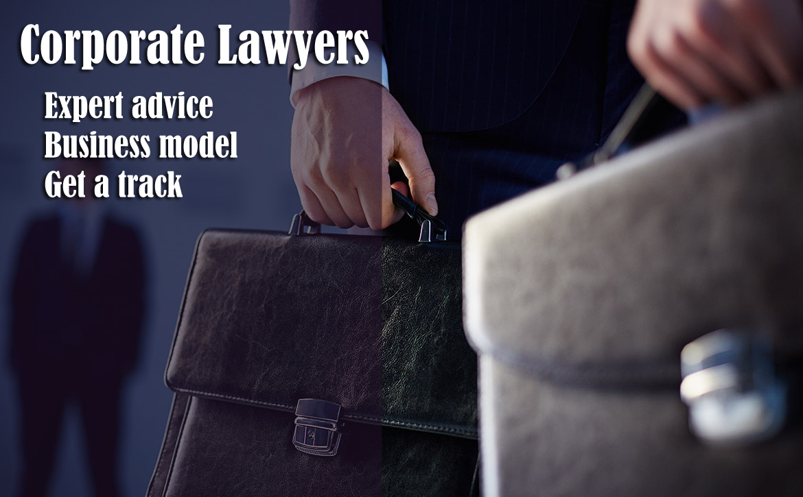 WHY YOU NEED AN EXPERIENCED Corporate Lawyers, IF YOU HAVE A BUSINESS